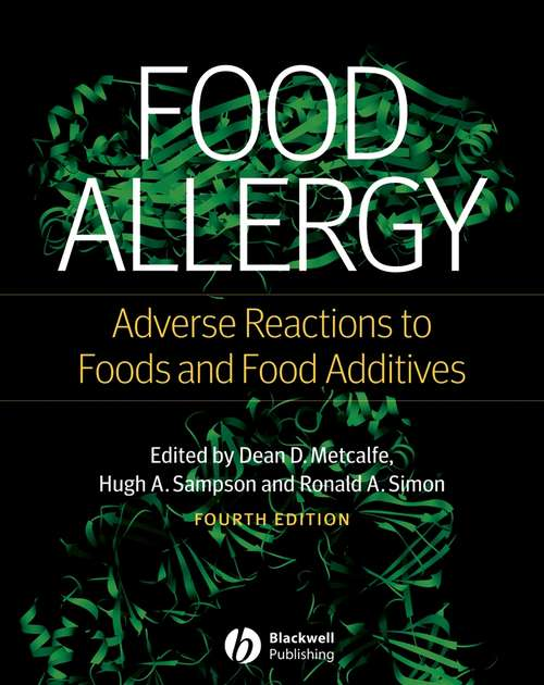 Food Allergy: Adverse Reactions to Foods and Food Additives (Fourth Edition)