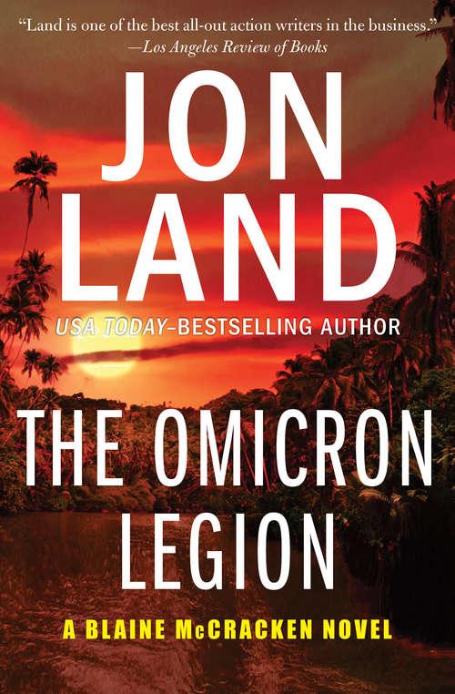 The Omicron Legion: The Omicron Legion And The Vengeance Of The Tau (The Blaine McCracken Novels #4)