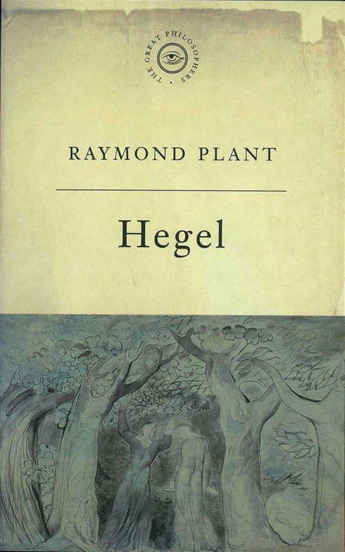 The Great Philosophers: Hegel (GREAT PHILOSOPHERS)