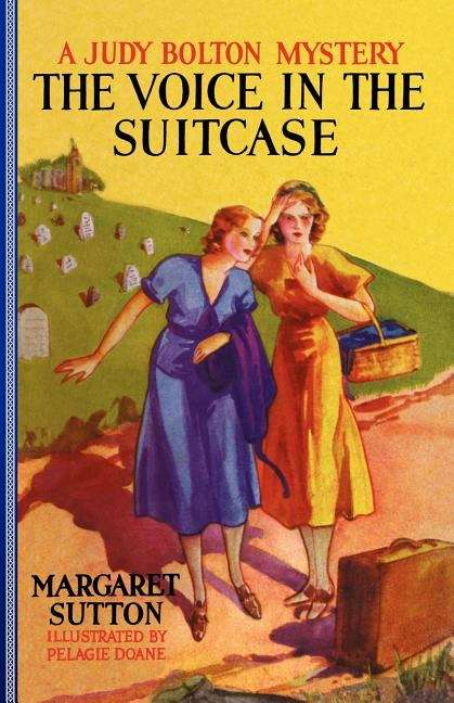 The Voice In The Suitcase (Judy Bolton Mysteries #8)