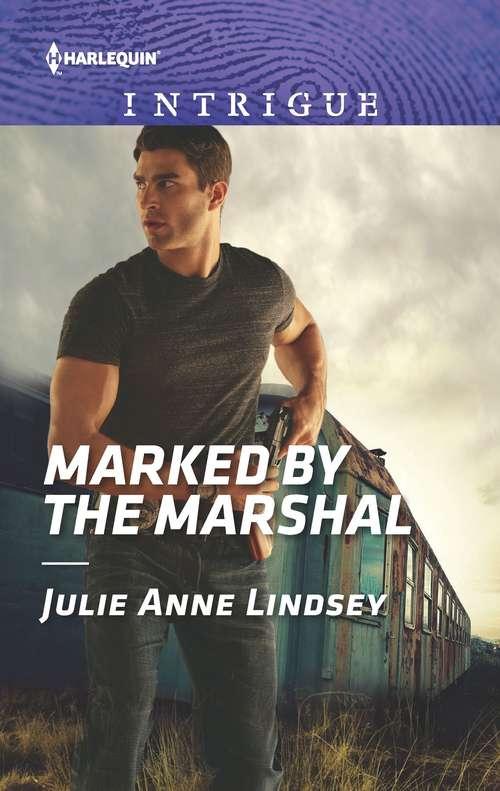 Marked by the Marshal (Garrett Valor #2)