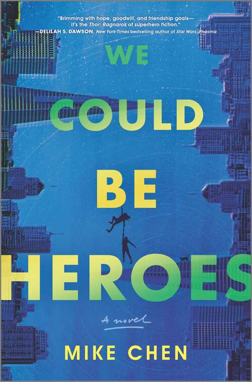 Collection sample book cover We Could Be Heroes by Mike Chen