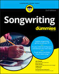 Songwriting For Dummies (For Dummies Ser.)
