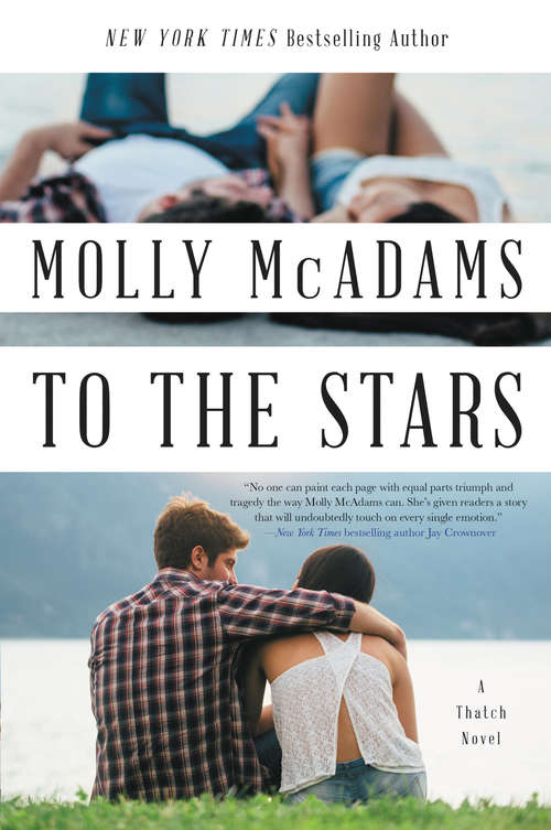 To the Stars: A Thatch Novel (Thatch #2)