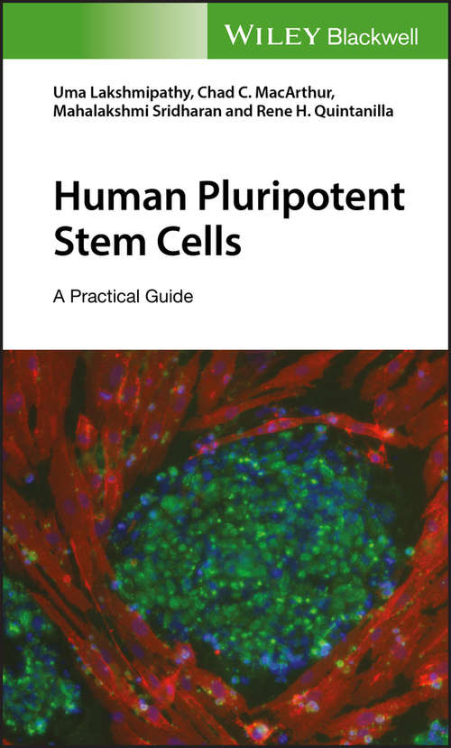 Human Pluripotent Stem Cells: A Practical Guide