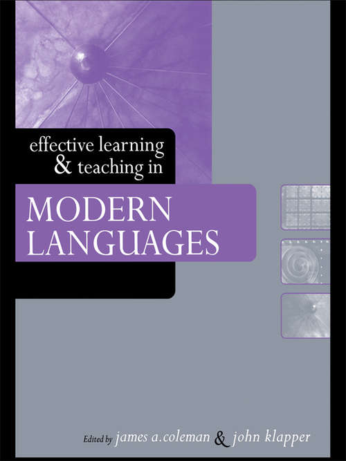 Effective Learning and Teaching in Modern Languages (Effective Learning and Teaching in Higher Education)