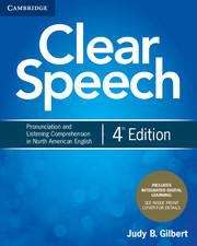 Clear Speech: Pronunciation and Listening Comprehension in North American English (4th Edition)