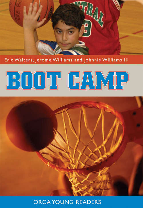 Boot Camp (Orca Young Readers)