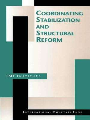 Coordinating Stabilization and Structural Reform