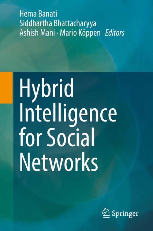 Hybrid Intelligence for Social Networks