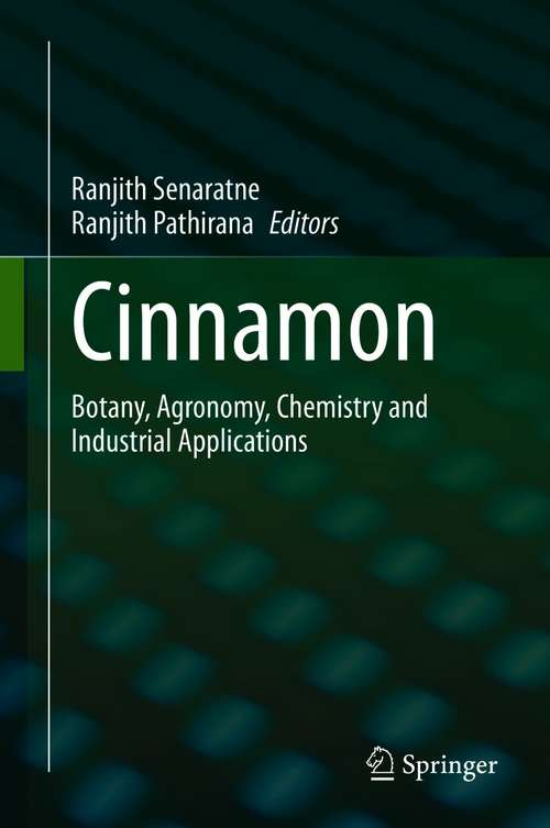 Cinnamon: Botany, Agronomy, Chemistry and Industrial Applications