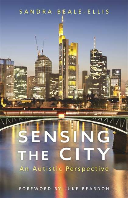 Sensing the City: An Autistic Perspective