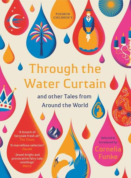 Through the Water Curtain