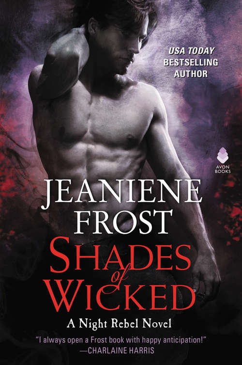 Shades of Wicked: A Night Rebel Novel (Night Rebel #1)