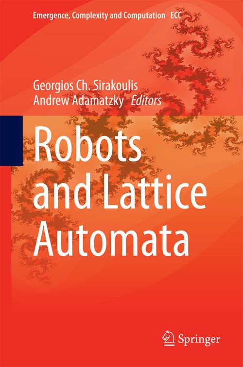 Robots and Lattice Automata