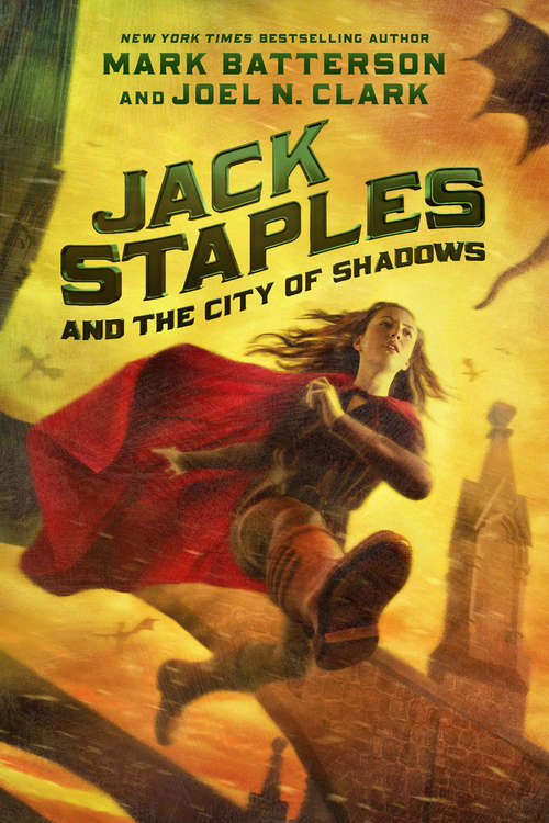 Jack Staples and the City of Shadows (Jack Staples #2)