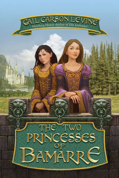 The Two Princesses of Bamarre (The Princess Tales)