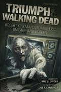Triumph of The Walking Dead