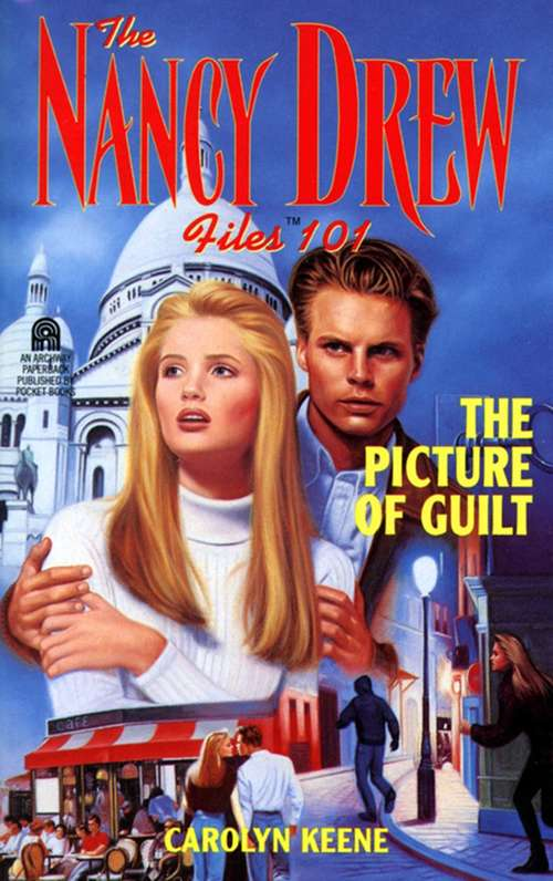 The Picture of Guilt (The Nancy Drew Files #101)