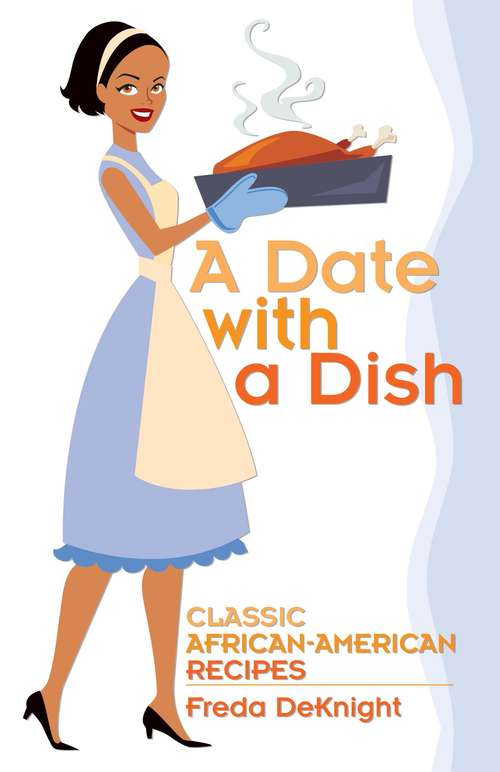 A Date with a Dish