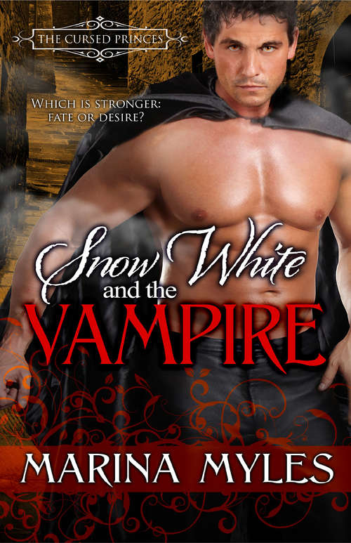 Snow White and the Vampire (The Cursed Princes #2)