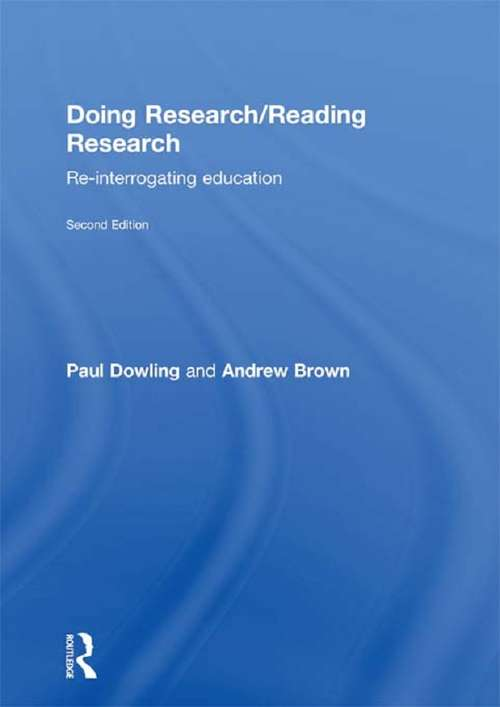 Doing Research/Reading Research: Re-Interrogating Education
