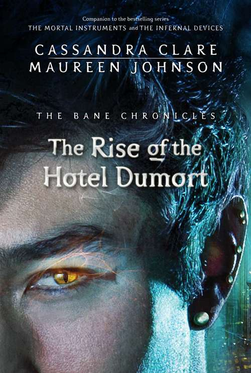 The Fall of the Hotel Dumort  (The Bane Chronicles)