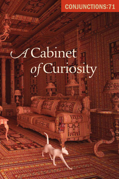 A Cabinet of Curiosity (Conjunctions #71)