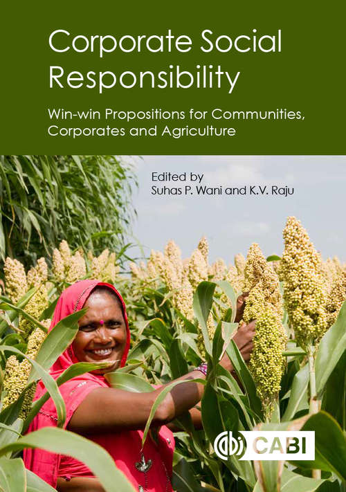 Corporate Social Responsibility: Win-win Propositions for Communities, Corporates and Agriculture