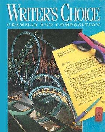 Glencoe Writer's Choice: Grammar and Composition