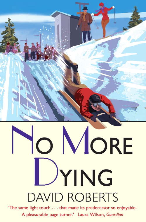 No More Dying (Lord Edward Corinth And Verity Brown Mystery #1)