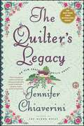 The Quilter's Legacy: An Elm Creek Quilts Novel (The Elm Creek Quilts #5)