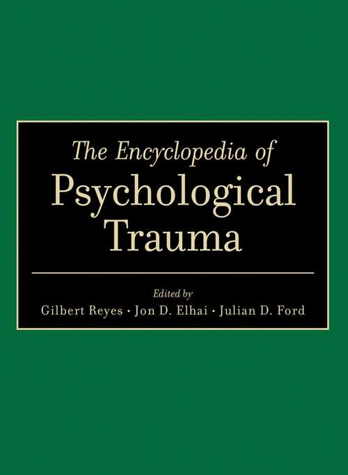 The Encyclopedia of Psychological Trauma