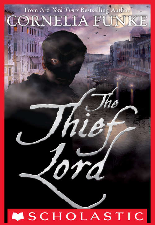 The Thief Lord (The\thief Lord Ser.)