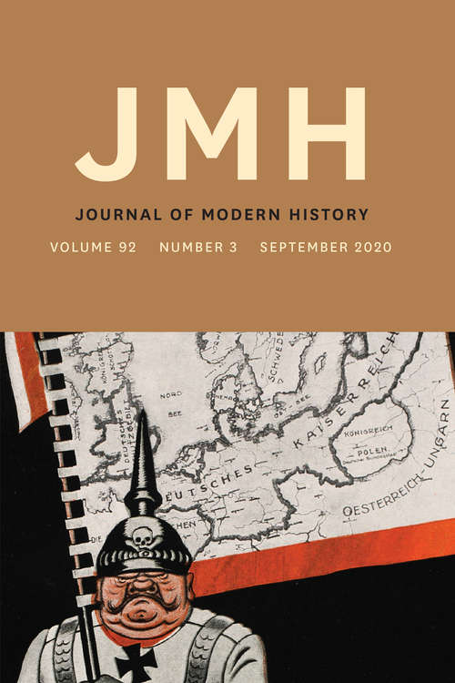 The Journal of Modern History, volume 92 number 3 (September 2020)