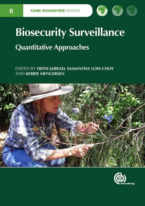 Biosecurity Surveillance: Quantitative Approaches (CABI Invasives Series)