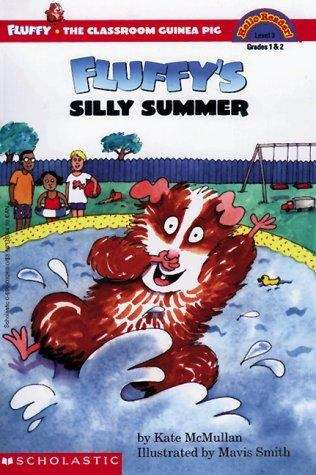 Fluffy's Silly Summer (Fluffy the Classroom Guinea Pig #10)