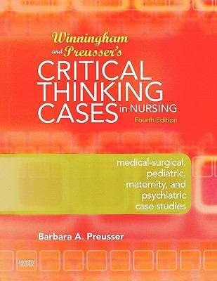 Winningham and Preusser's Critical Thinking Cases in Nursing