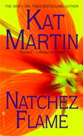 Natchez Flame (Southern Series #3)