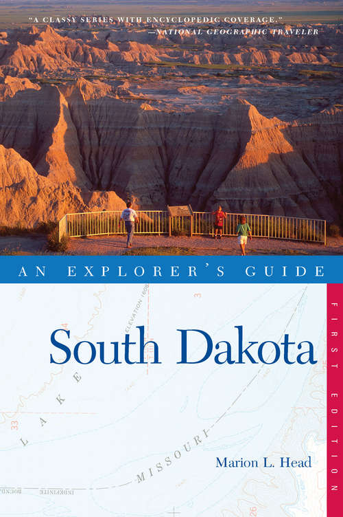 Explorer's Guide South Dakota