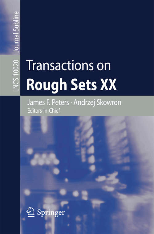 Transactions on Rough Sets XX