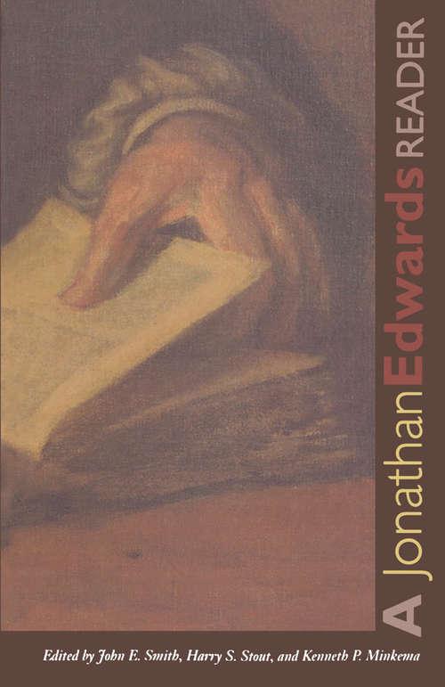 A Jonathan Edwards Reader