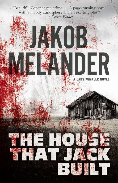 The House That Jack Built (A Lars Winkler Novel #1)