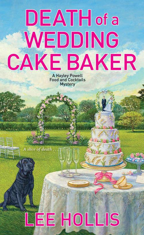 Death of a Wedding Cake Baker (Hayley Powell Mystery #11)