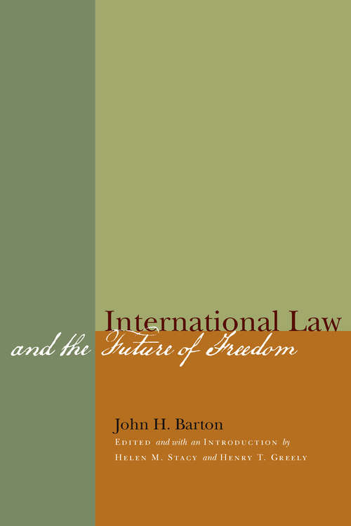 International Law and the Future of Freedom