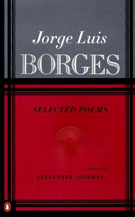 Jorge Luis Borges - Selected Poems
