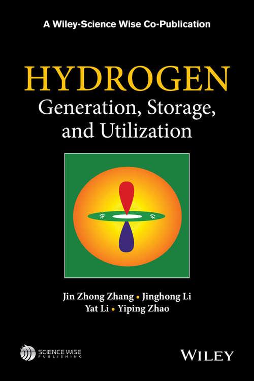 Hydrogen Generation, Storage and Utilization