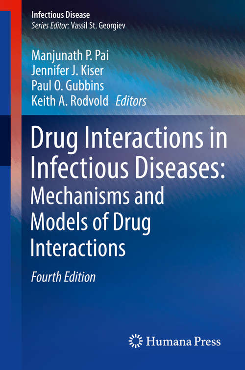 Drug Interactions in Infectious Diseases: Mechanisms and Models of Drug Interactions (Infectious Disease Ser.)