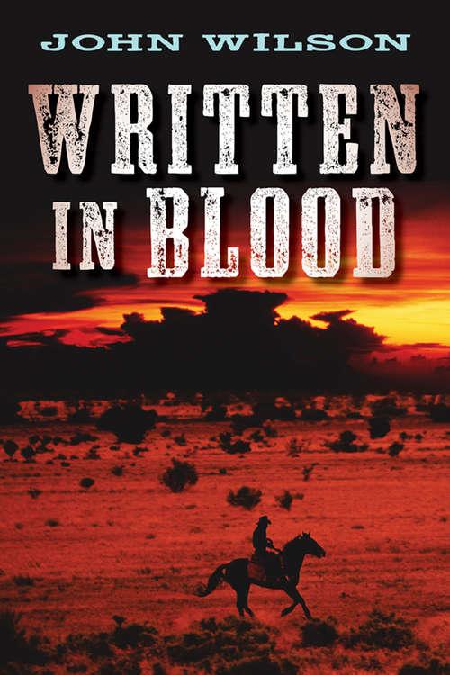 Written in Blood (The Desert Legends Trilogy #1)