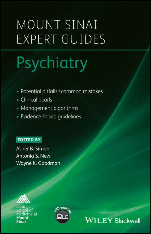 Mount Sinai Expert Guides: Psychiatry